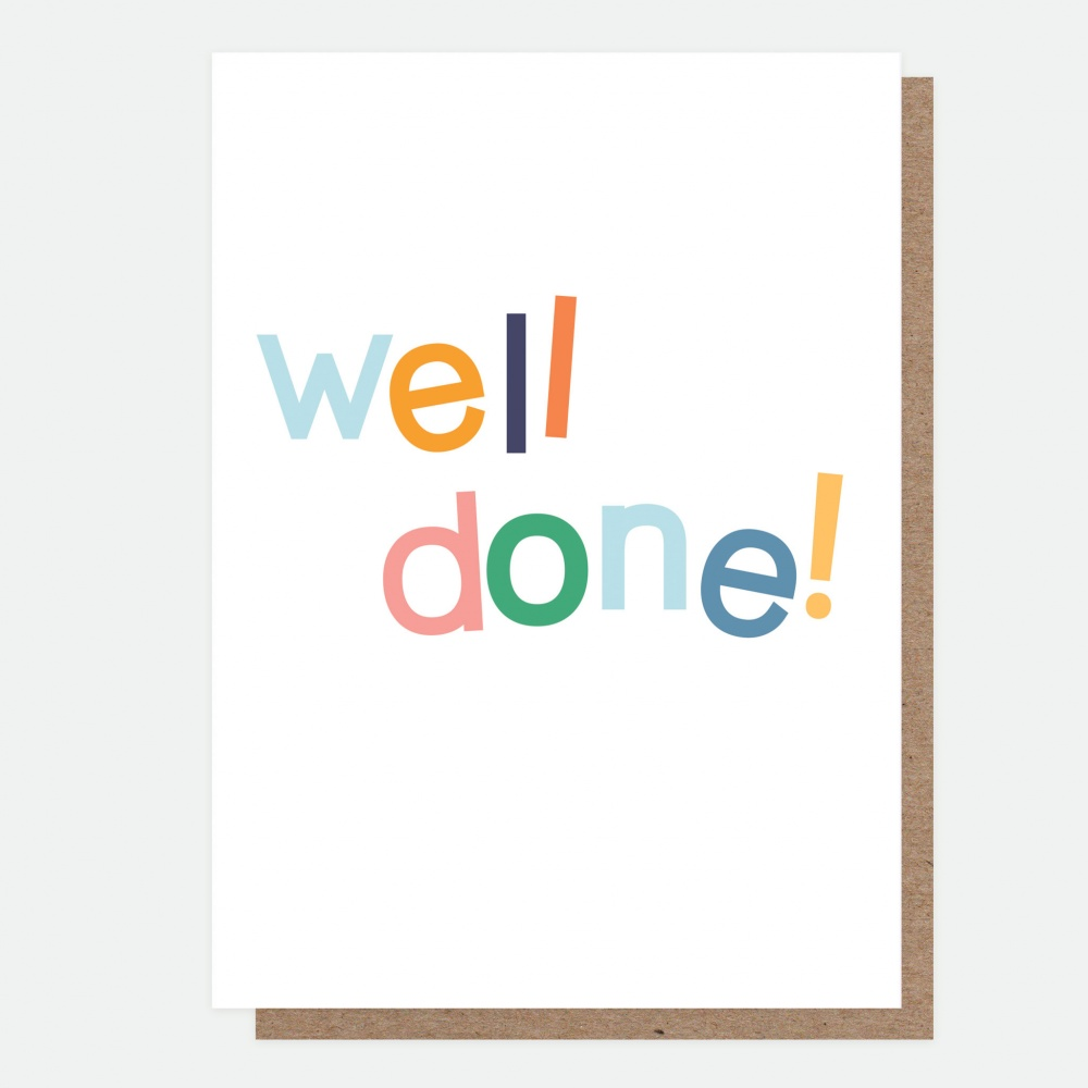 Well Done Colourful Greeting Card By Caroline Gardner