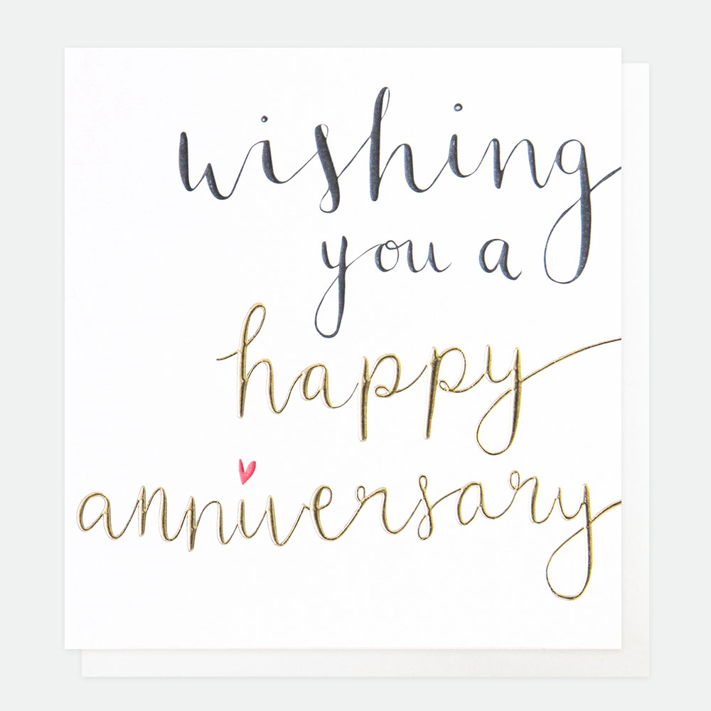 Wishing you a happy anniversary Greeting Card By Caroline Gardner