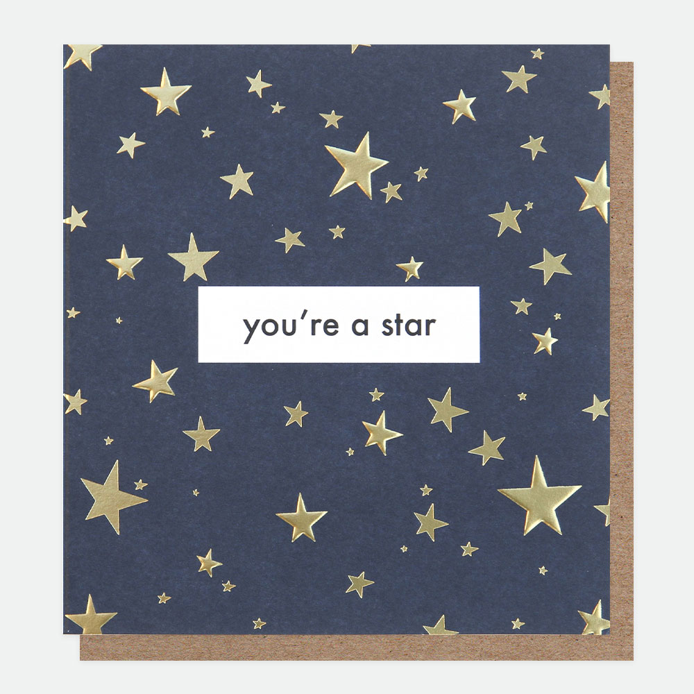 You're A Star Card By Caroline Gardner