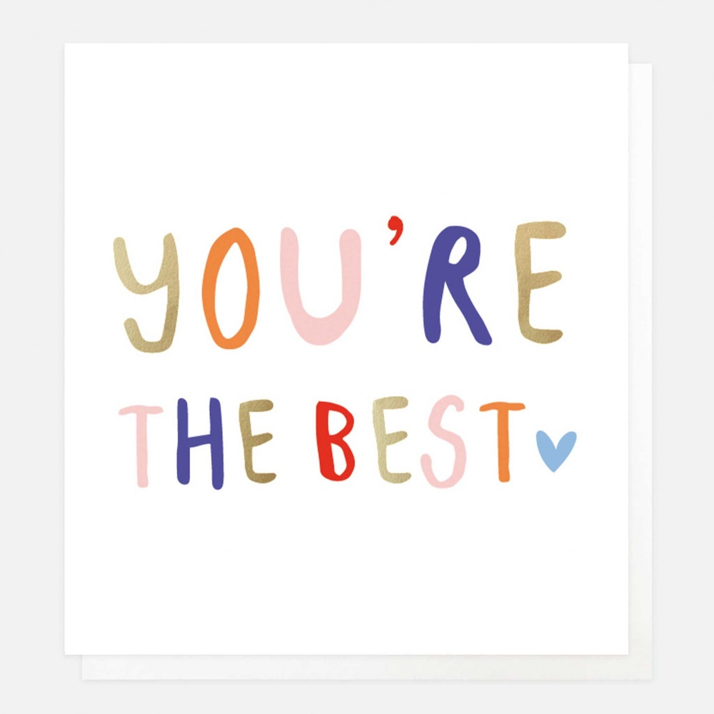 You're The Best Card By Caroline Gardner