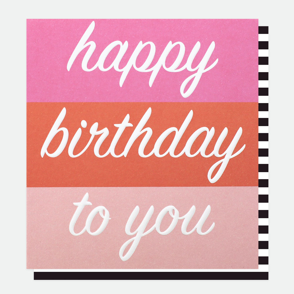 Pink Happy Birthday To You Card  Caroline Gardner