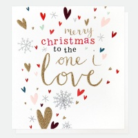 Merry Christmas To The One I Love Card By Caroline Gardner