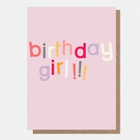 Birthday Girl Card By Caroline Gardner
