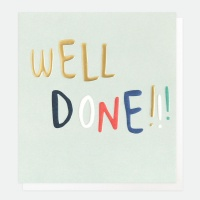 WEll DONE Greeting Card By Caroline Gardner