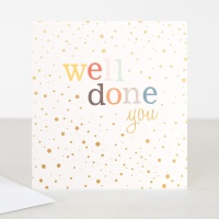 Well Done You Greeting Card By Caroline Gardner