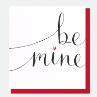 Be Mine Greeting Card By Caroline Gardner
